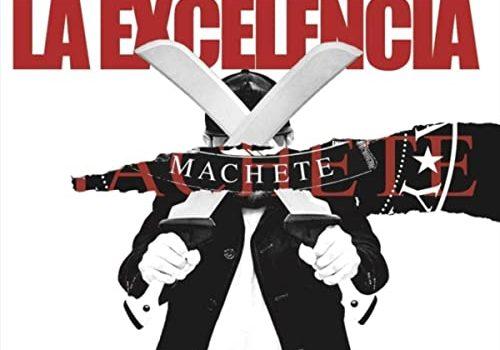 Neues Album von La Excelencia: Machete